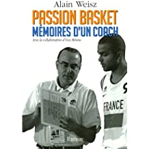Passion basket : Mémoires d'un coach