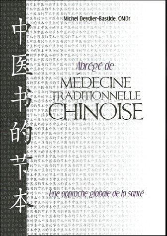 Abrégé de médecine traditionnelle chinoise