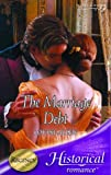 The Marriage Debt (Mills & Boon Historical)