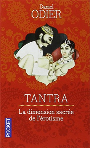 Tantra : Initiation d'un Occidental à l'amour absolu par Daniel Odier