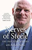 Nerves of Steele: The Phil Steele Story