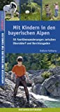 Mit Kindern in den bayerischen Alpen - Stefanie Holtkamp