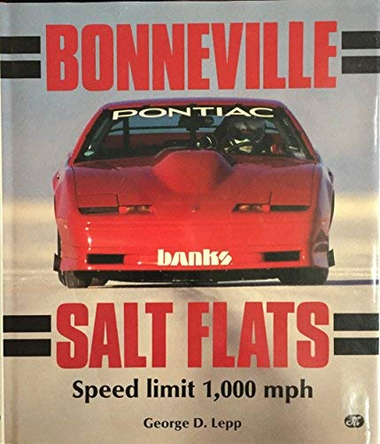 Bonneville Salt Flats: Speed Limit 1,000 Mph - Bonneville Salt Flats