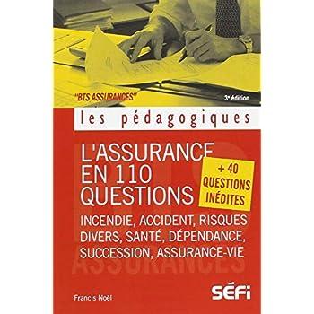 L'assurance en 110 questions +40 questions inédites