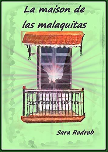 LA MAISON DE LAS MALAQUITAS eBook: Sara Rodrob: Amazon.es: Tienda ...