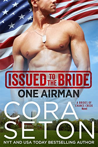 Issued to the Bride One Airman (Brides of Chance Creek Book 2) (English Edition)