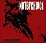 Songtexte von Not By Choice - Secondhand Opinions