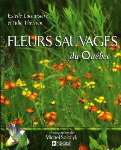 Fleurs Sauvages du Quebec