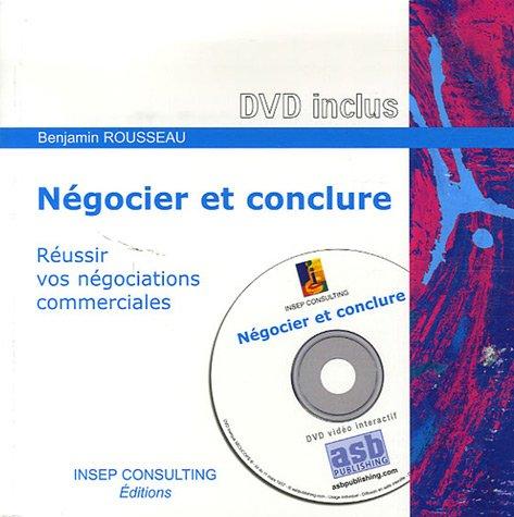 Négocier et conclure : Réussir vos négociations commerciales (1DVD)