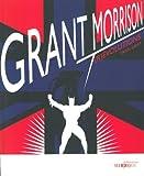 Grant Morrison - (R) évolutions