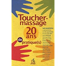 Toucher-massage : vingt ans de pratique(s)