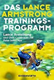 Das Lance Armstrong Trainings-Programm