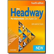 New Headway: Pre-Intermediate: Class CDs (New Headway Fourth Edition)