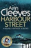 By Ann Cleeves Harbour Street: (Vera series 6) (Vera Stanhope)