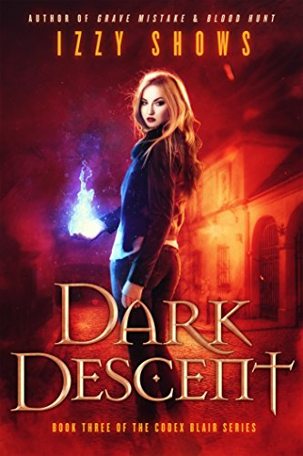 Dark Descent (Codex Blair Book 3)