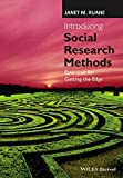 Introducing Social Research Methods: Essentials for Getting the Edge (English Edition)