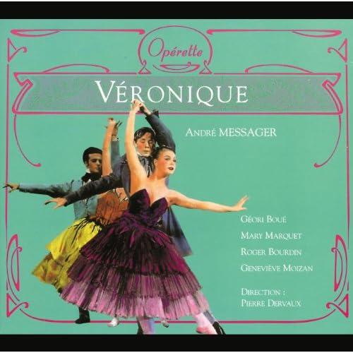 Messager: Véronique - opéra comique - Ouverture