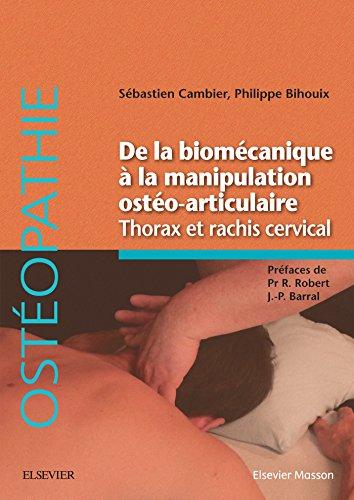 De la biomcanique  la manipulation osto-articulaire. Thorax et rachis cervical