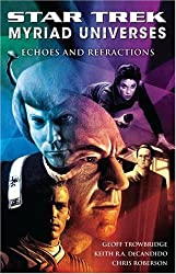 Star Trek: Myriad Universes #2: Echoes and Refractions (Bk. 2)