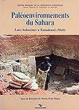 Paléoenvironnements du Sahara : Lacs holocènes à Taoudenni, Mali