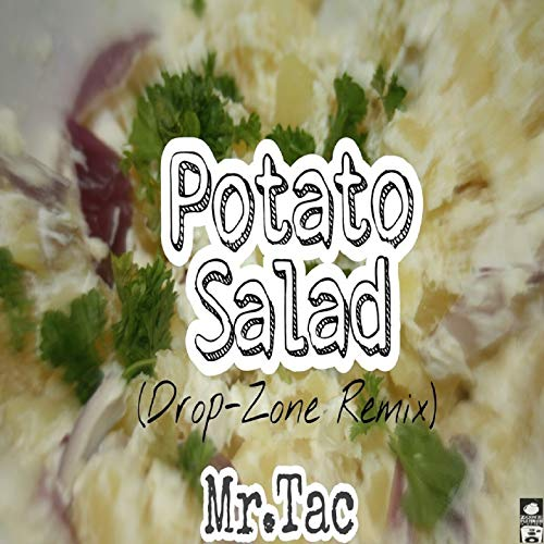 Potato Salad (Drop-Zone Remix)