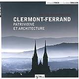 Clermont-Ferrand : Patrimoine et architecture