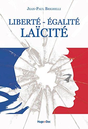 Libert - Egalit - Lacit