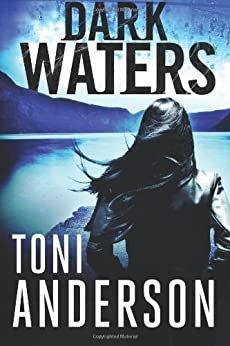 Dark Waters (The Barkley Sound Series Book 2) by [Anderson, Toni]