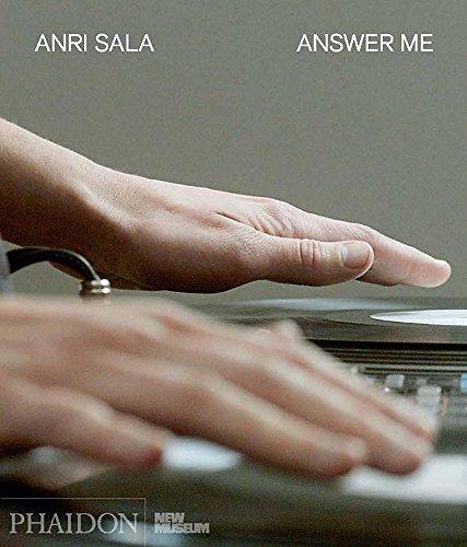 Anri Sala answer me