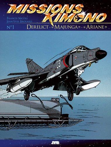 Missions Kimono, tome 1 : Derelict - Majunga - Ariane