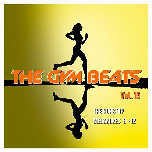 The Gym Beats, Vol. 15 (The Nonstop Megamixes 9-12)