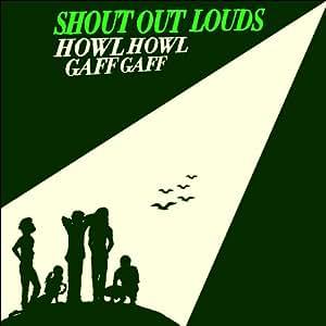 Howl Howl Gaff Gaff [Us Import]