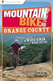 Mountain Bike! Orange County: A Wide-Grin Ride Guide (English Edition)