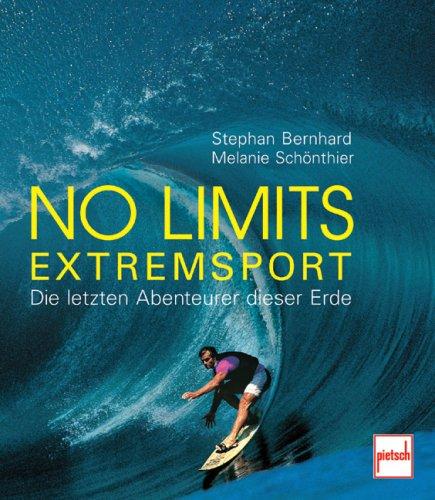 Preisvergleich Produktbild No Limits - Extremsport: Die letzten Abenteurer dieser Erde