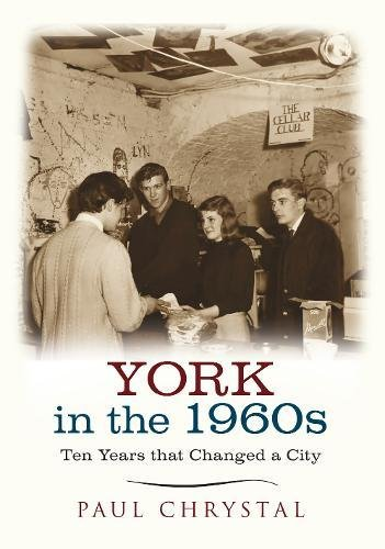 York in the 1960s: Ten Years that Changed a City