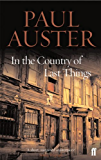In the Country of Last Things (English Edition)
