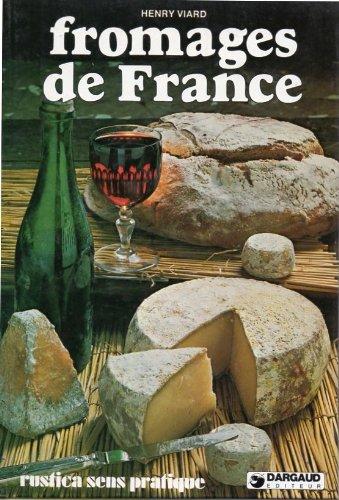 Fromages de France par Heny Viard