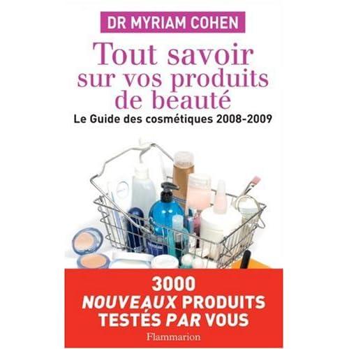 Tout savoir sur vos produits de beauté : Le guide des cosmétiques