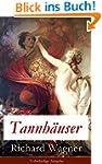 Tannhäuser - Vollständige Ausgabe: Gr...