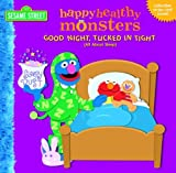 Good Night, Tucked in Tight (All About Sleep) (Happy Healthy Monsters) by Naomi Kleinberg (2007-01-23)