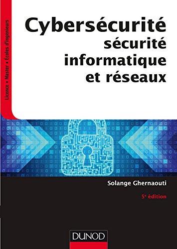 Cybersécurité - 5e éd. - Sécurité i...