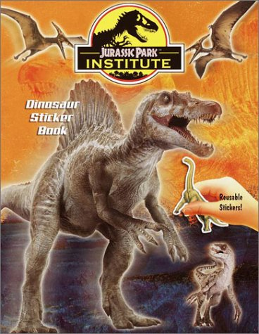 Jurassic Park Institute(TM) Dinosaur Sticker Book (Reusable Sticker Book)