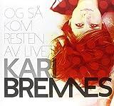 Kari Bremnes: Og Så Kom Resten Av Livet [Vinyl LP] (Vinyl)