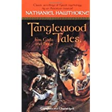 Tanglewood Tales: For Girls and Boys (Tor Classics) by Nathaniel Hawthorne (1999-08-15)