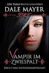 Vampir im Zwiespalt (Blutsverwandtschaft 1)
