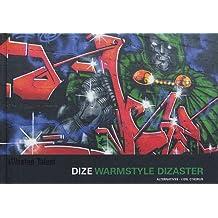 Dize: Warm Style Dizaster