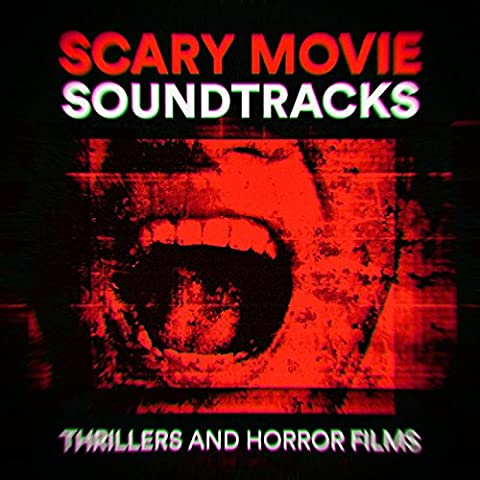 Halloween Scary Movies - Scary Movie Soundtracks (Thrillers and Horror