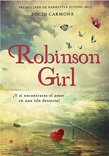 Robinson Girl: Premio Jaen Juvenil 2013