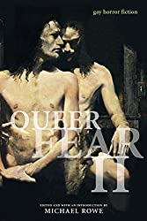 Queer Fear Ii: Gay Horror Fiction: v. 2