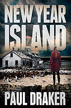 New Year Island: A Psychological Suspense Survival Thriller (Northern California Suspense Thrillers Book 1) by [Draker, Paul]